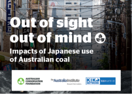 """【Report】Japanese and Australian groups release report """"Out of sight, out of mind: Impacts of Japanese use of Australian Coal"""""""